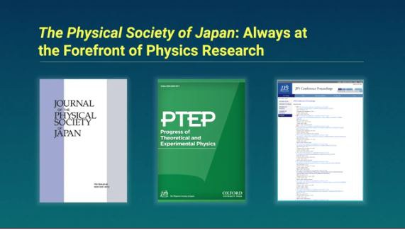 The Physical Society of Japan: Always at the Forefront of Physics Research